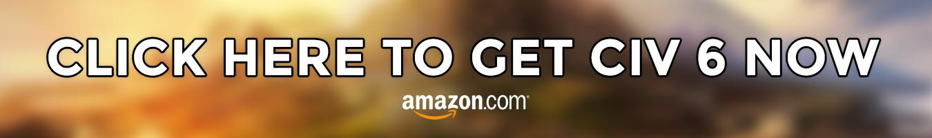 Order Civ 6 on Amazon Now