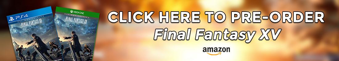 Pre-Order Final Fantasy XV