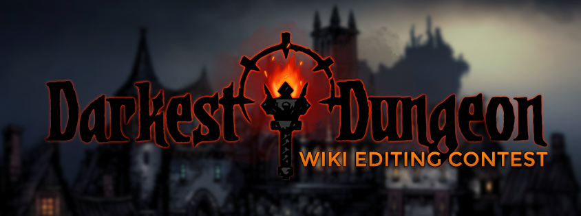 Darkest Dungeon Wiki Editing Contest