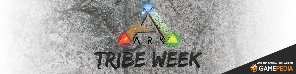 ARK Tribe Week
