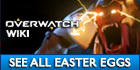 See a list of all the Easter Eggs in Overwatch!
