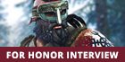 For Honor Interview: Overseeing the Battlefield as a Ubisoft Community Developer