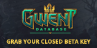 Get your key for the Gwent Closed Beta here!