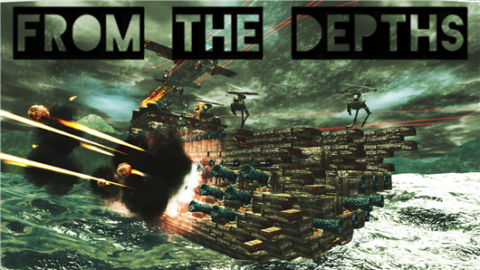 The Official From the Depths Wiki! - News - Gamepedia